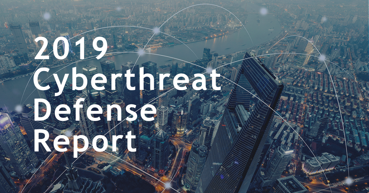 2019 Cyberthreat Defense Report: Five Findings